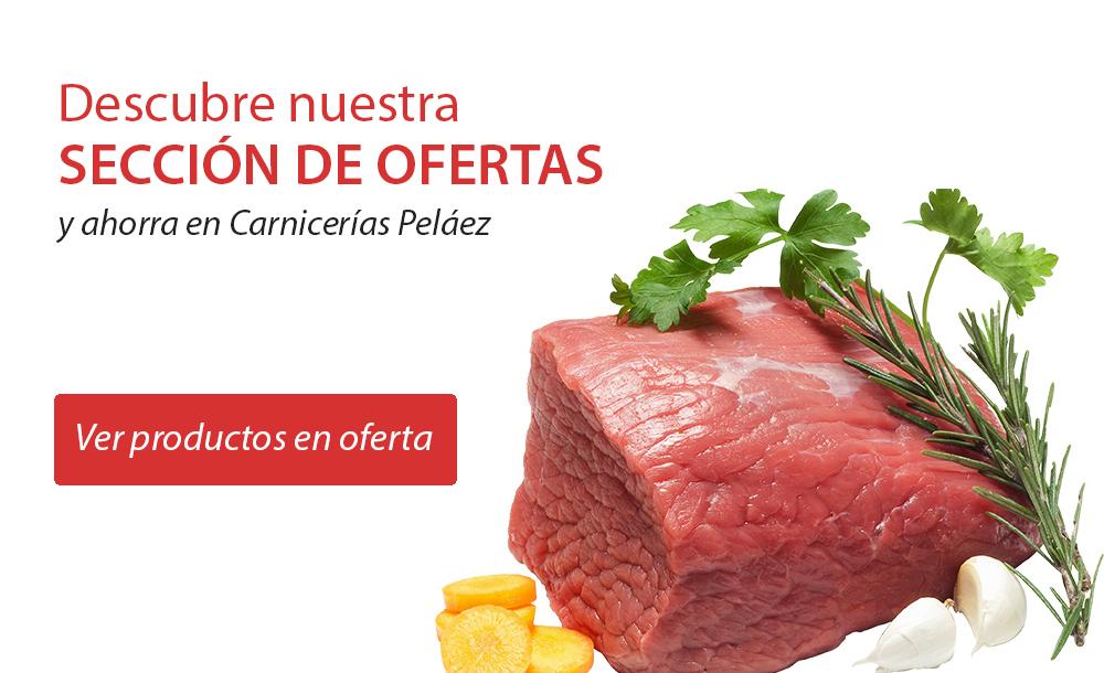 Selección de ofertas carnicerías peláez
